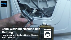 How To Replace And Test Beko Washing Machine Element And