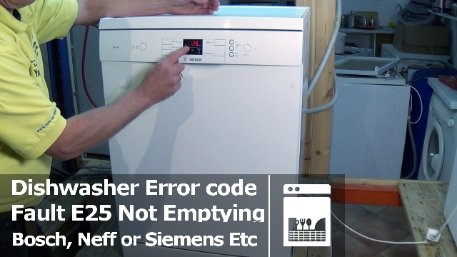 Bosch  Neff Or Siemens Dishwasher Not Emptying E25 Error