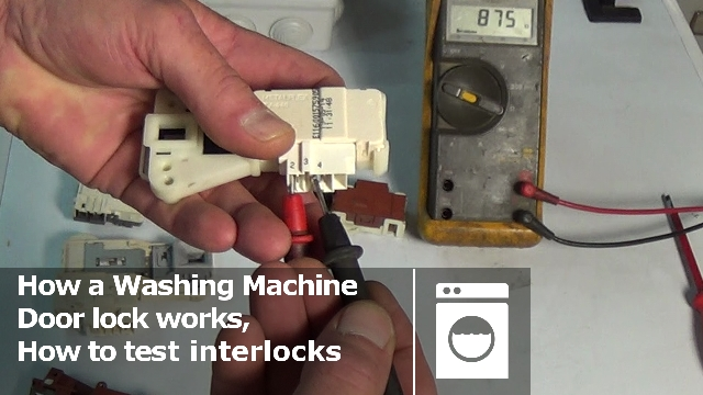 how a washing machine door interlock work  u0026 how to test