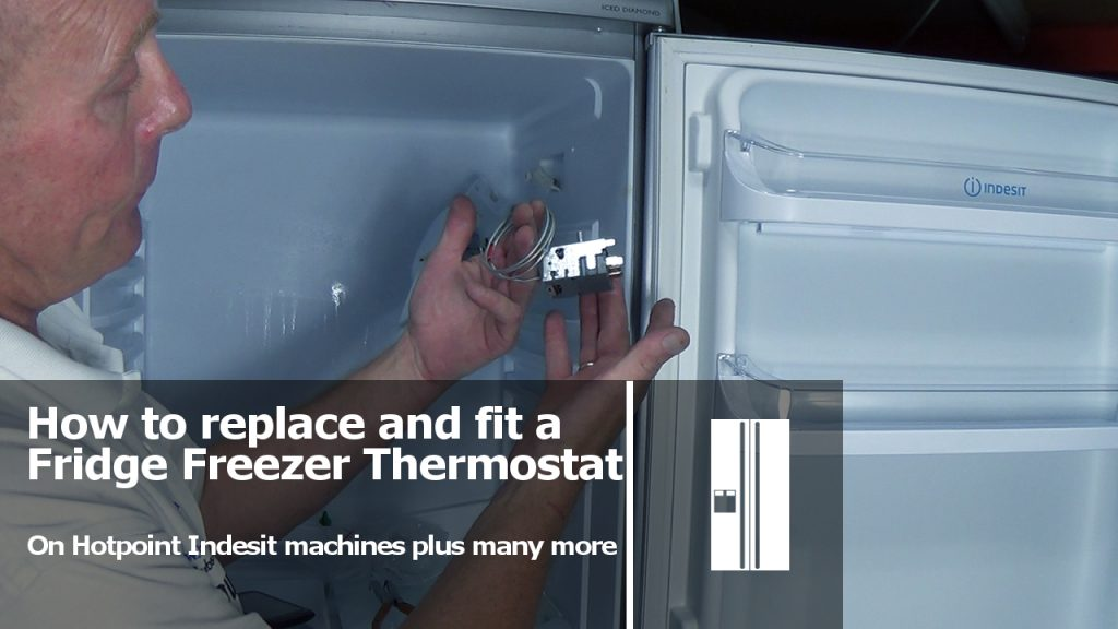 How To Replace Fridge Freezer Thermostat On Hotpoint Indesit