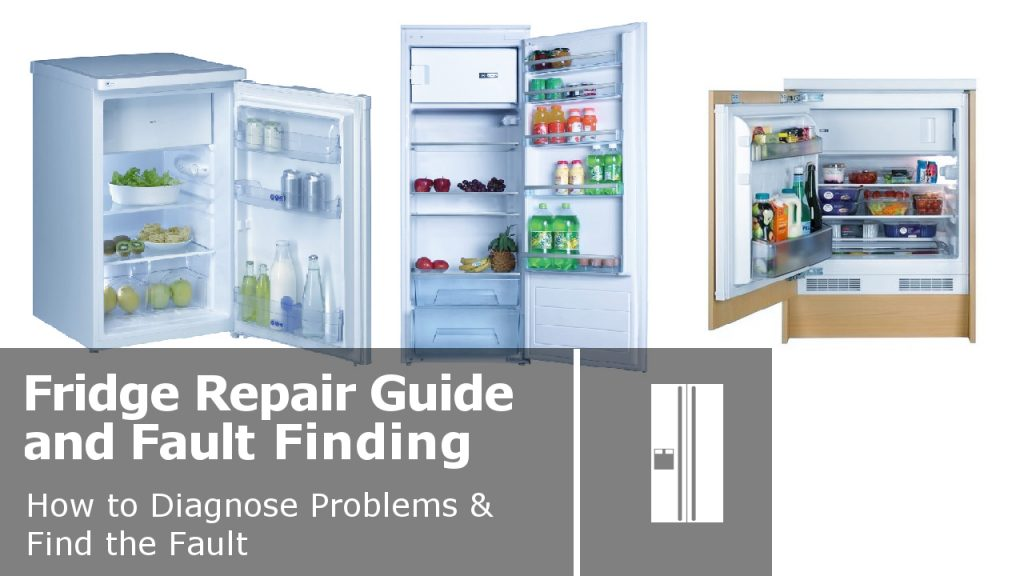 Fridge Freestanding Or Integrated Repair Guide And Faults