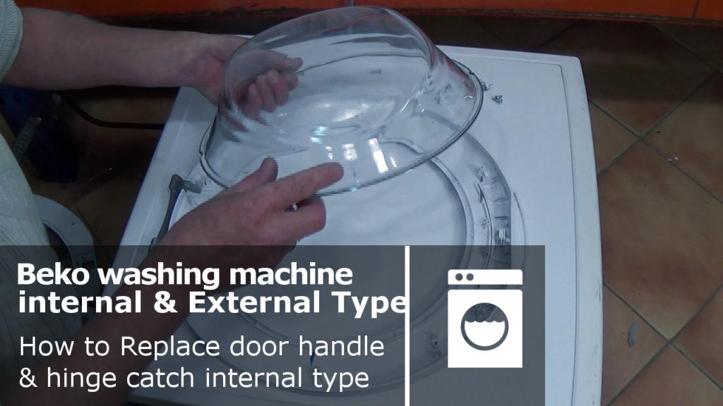 Beko Washing Machine Door Handle Amp Hinge Catch